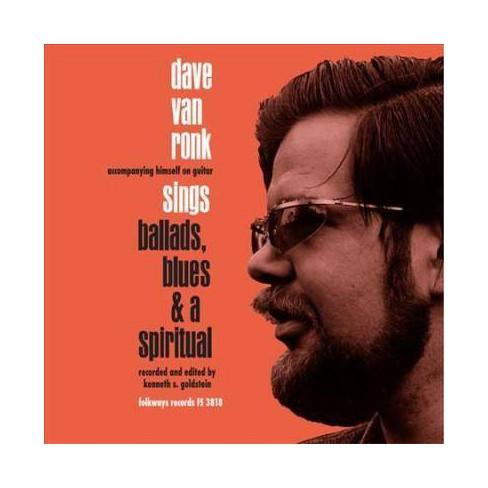 Dave Van Ronk - Ballads, Blues & A Spiritual (Vinyl) - image 1 of 1
