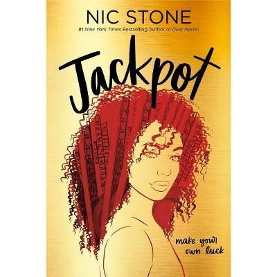 Jackpot - by  Nic Stone (Paperback)