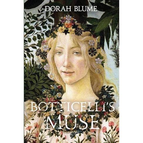 Botticelli's Muse - (Arno/ A Trilogy) by  Dorah Blume (Paperback) - image 1 of 1