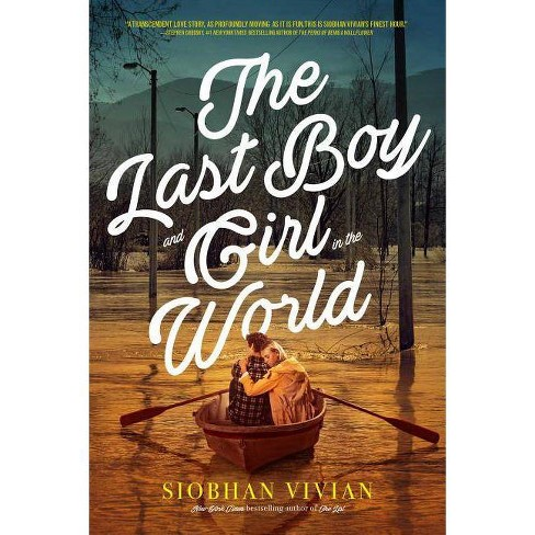 The Last Boy and Girl in the World - by  Siobhan Vivian (Paperback) - image 1 of 1