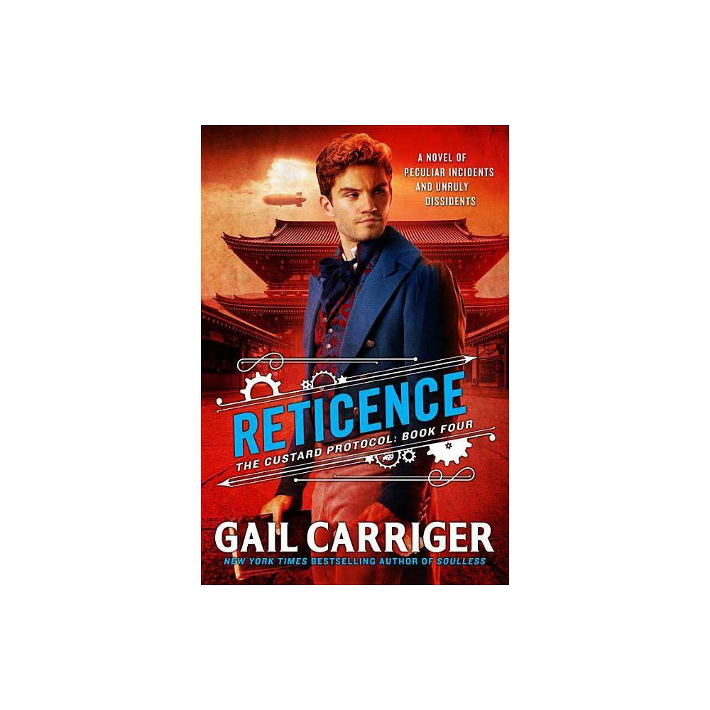 Reticence Custard Protocol By Gail Carriger Hardcover