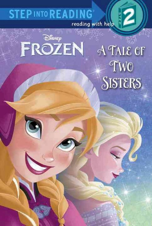 A Tale of Two Sisters (Disney Frozen)(Paperback) by Melissa Lagonegro - image 1 of 1