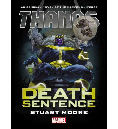 Thanos : Death Sentence (Hardcover) (Stuart Moore) - image 1 of 1