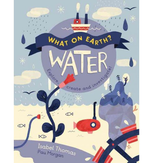 Water (Hardcover) (Isabel Thomas) - image 1 of 1