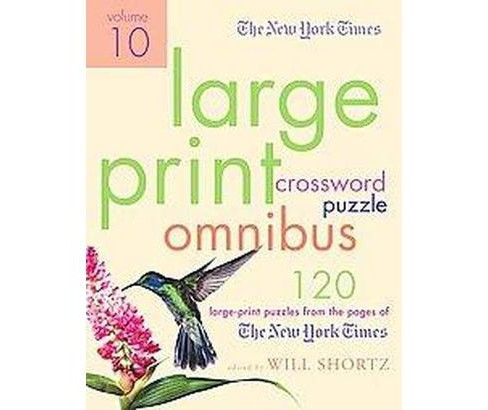 New York Times Crossword Puzzle Omnibus : 120 Large-Print Puzzles from the Pages of the New York Times - image 1 of 1