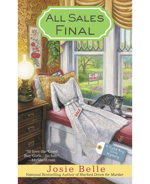 All Sales Final (Paperback) (Josie Belle) - image 1 of 1