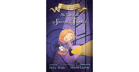 Case of the Secret Tunnel (Hardcover) (Holly Webb) - image 1 of 1