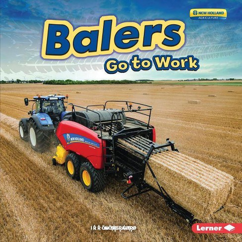 Balers Go to Work - (Farm Machines at Work) by  Emma Carlson Berne (Hardcover) - image 1 of 1