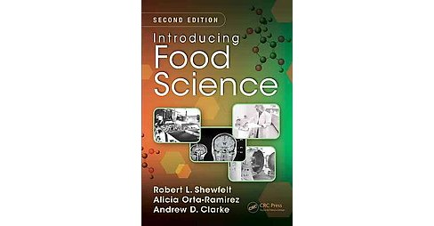 Introducing Food Science (Revised) (Paperback) (Robert L. Shewfelt & Alicia Orta-ramirez & Andrew D. - image 1 of 1