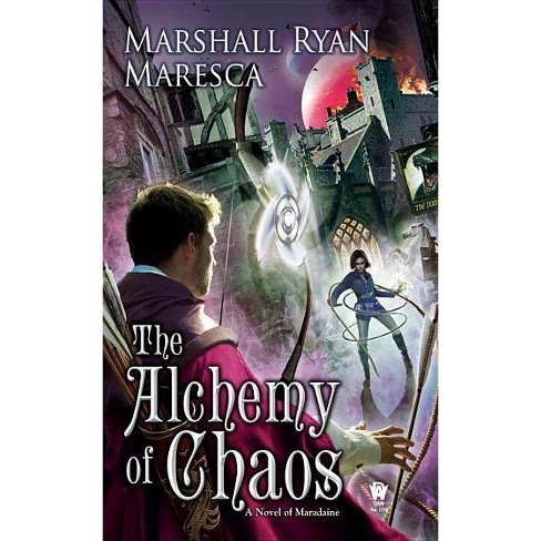 The Alchemy of Chaos - (Maradaine Novels) by  Marshall Ryan Maresca (Paperback) - image 1 of 1