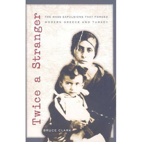 Twice a Stranger - by  Bruce Clark (Paperback) - image 1 of 1