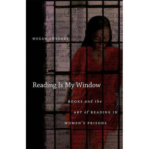 Reading Is My Window - by  Megan Sweeney (Paperback) - image 1 of 1