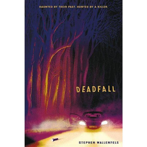 Deadfall - by  Stephen Wallenfels (Hardcover) - image 1 of 1