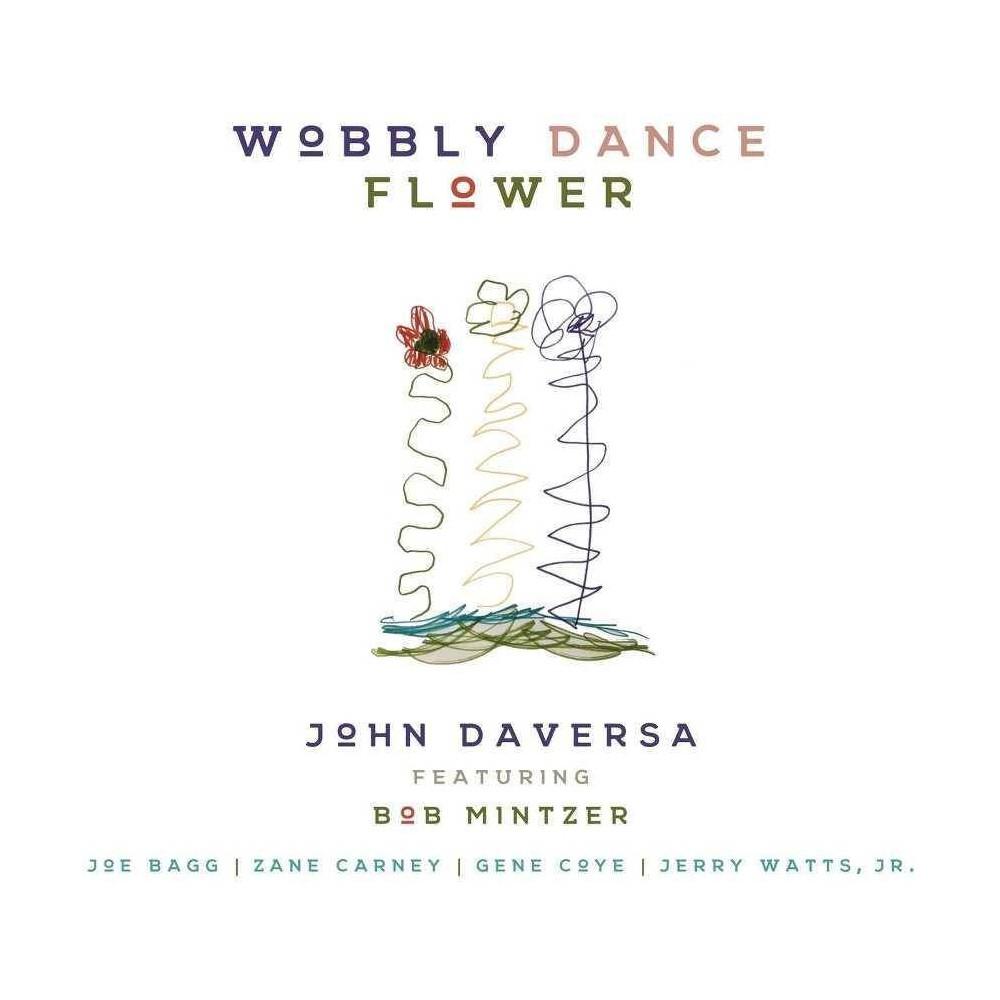 John Daversa feat. Bob Mintzer - Wobbly Dance Flower (CD)