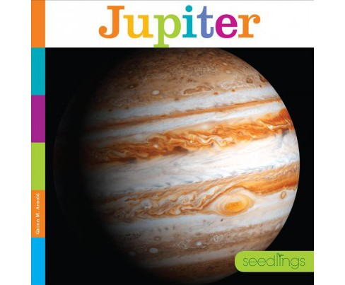 Jupiter -  (Seedlings) by Quinn M. Arnold (Paperback) - image 1 of 1