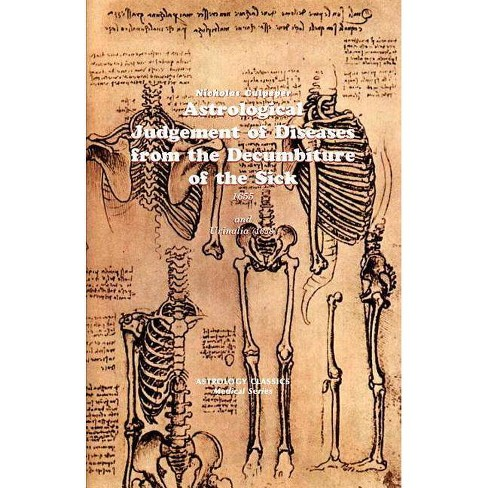 Astrological Judgement of Diseases from the Decumbiture of the Sick - by  Nicholas Culpeper (Paperback) - image 1 of 1