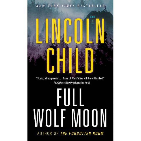Full Wolf Moon - (Jeremy Logan) by  Lincoln Child (Paperback) - image 1 of 1
