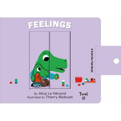 Feelings - (Pull and Play, 4)by Alice Le Henand (Board Book)