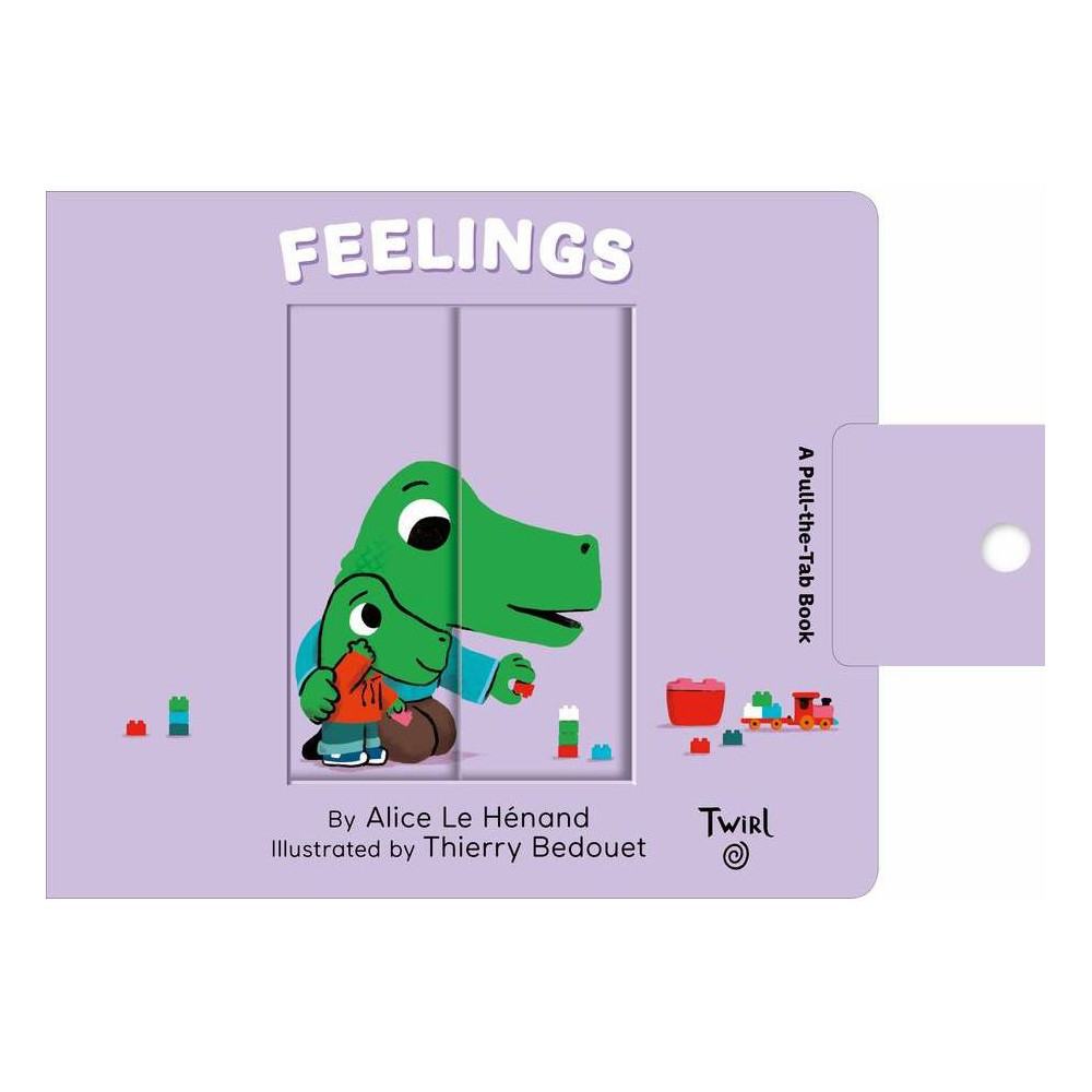 Feelings Pull And Play By Alice Le Henand Board Book