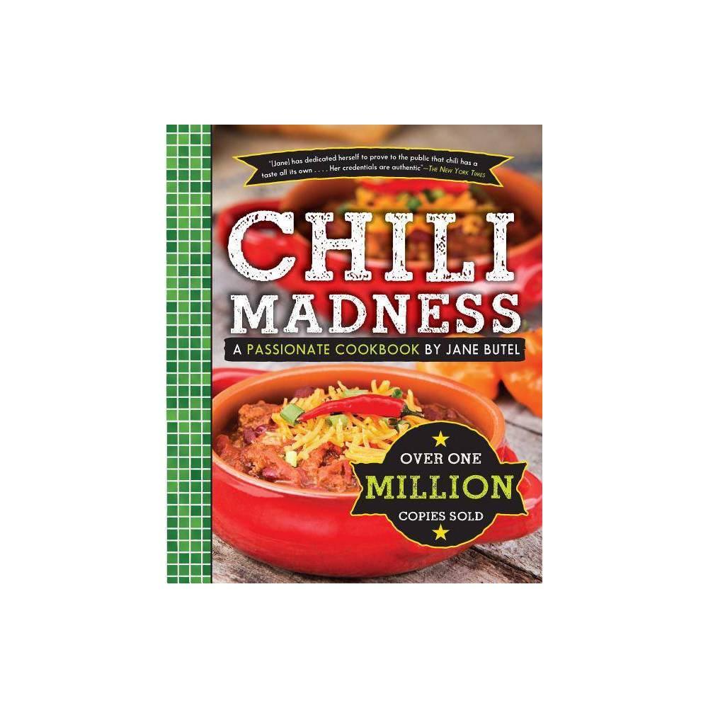 Jane Butels Chili Madness - (Jane Butel Library) (Paperback)
