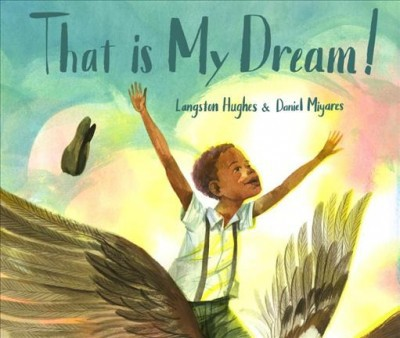 That Is My Dream! - by Langston Hughes (Hardcover)
