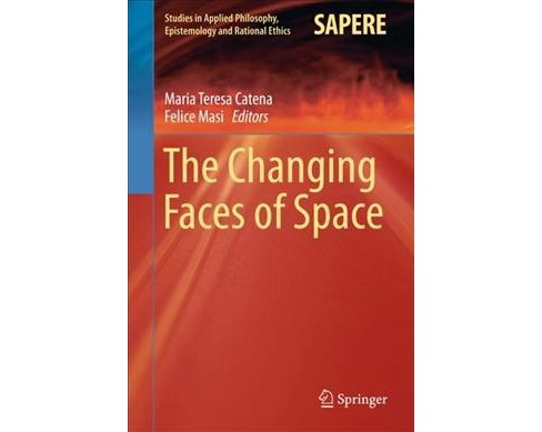 Changing Faces of Space (Hardcover) - image 1 of 1