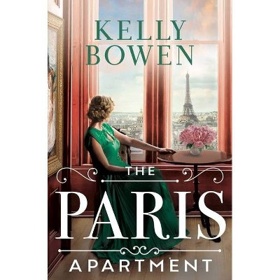 The Paris Apartment - by  Kelly Bowen (Paperback)