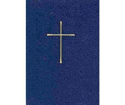 Book of Common Prayer : And Administration of Sacraments, and Other Rites, and Ceremonies of the Church, - image 1 of 1