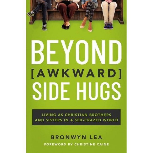 Beyond Awkward Side Hugs - by  Bronwyn Lea (Paperback) - image 1 of 1