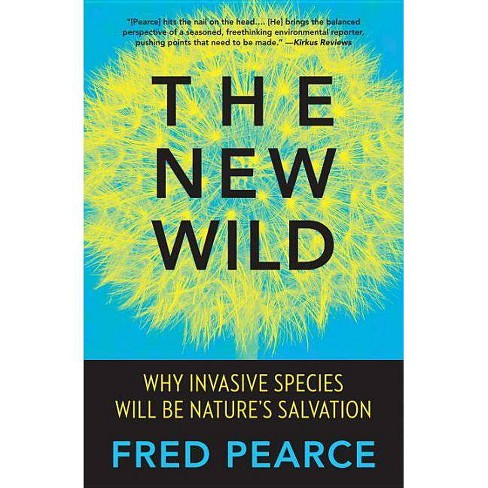 The New Wild - by  Fred Pearce (Paperback) - image 1 of 1
