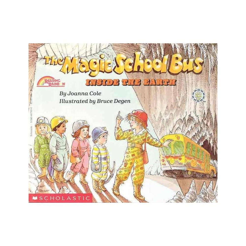 The Inside The Earth The Magic School Bus Magic School Bus Paperback By Joanna Cole Paperback