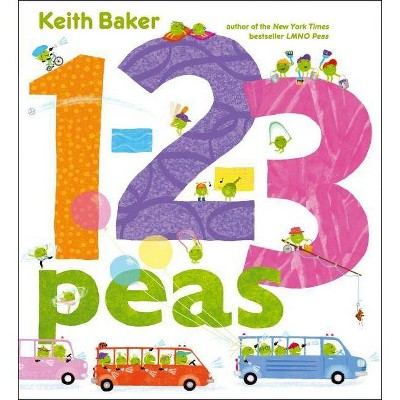 1-2-3 Peas - by Keith Baker (Hardcover)