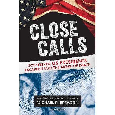 Close Calls - by  Michael P Spradlin (Hardcover) - image 1 of 1
