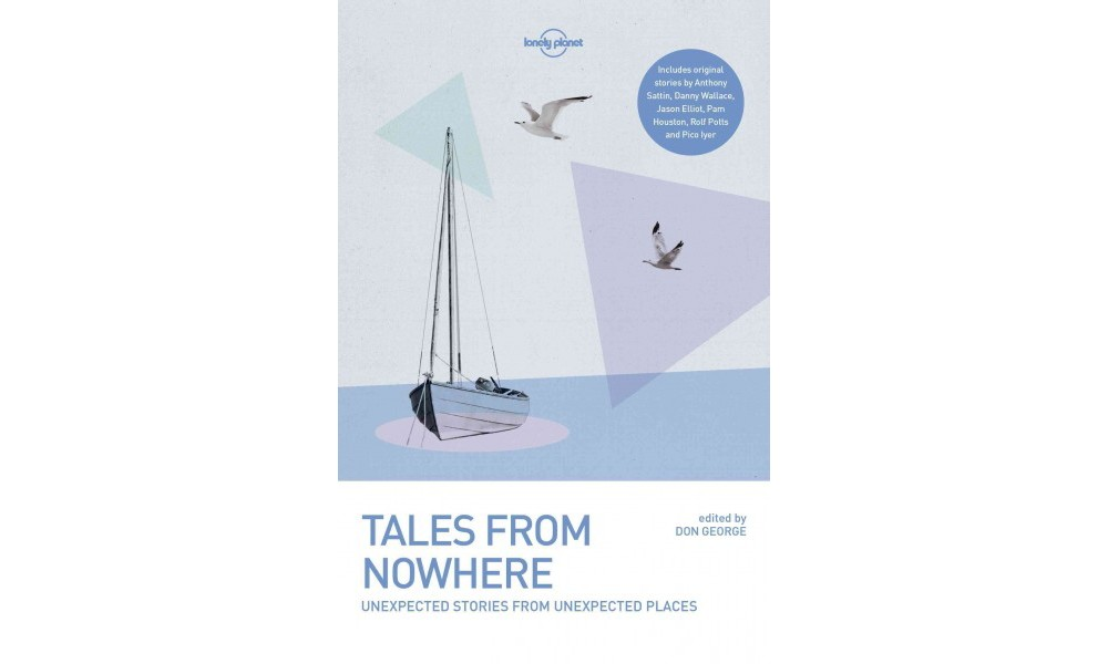Lonely Planets Tales from Nowhere (Paperback) (Don George)