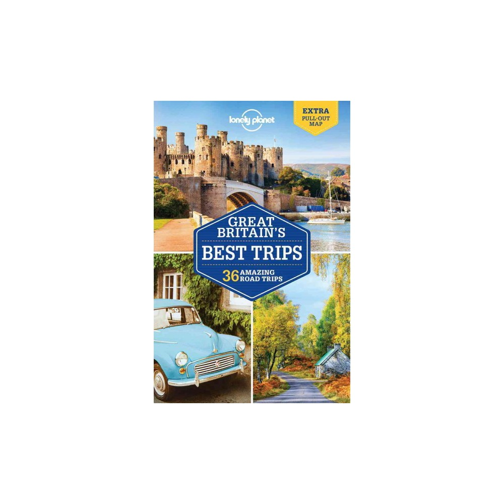 Lonely Planet Great Britain's Best Trips (Paperback) (Belinda Dixon & Oliver Berry & Marc Di Duca &
