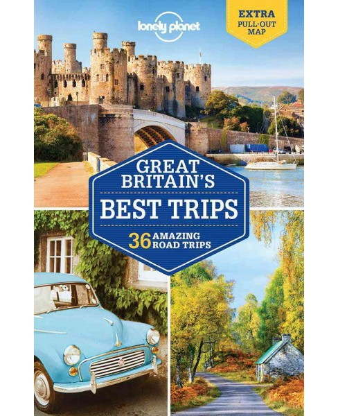Lonely Planet Great Britain's Best Trips (Paperback) (Belinda Dixon & Oliver Berry & Marc Di Duca & - image 1 of 1