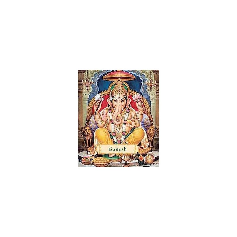 Ganesh : Removing the Obstacles (Revised) (Hardcover) (James H. Bae)