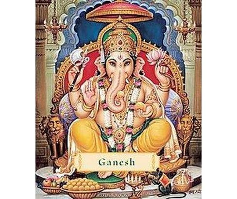 Ganesh : Removing the Obstacles (Revised) (Hardcover) (James H. Bae) - image 1 of 1