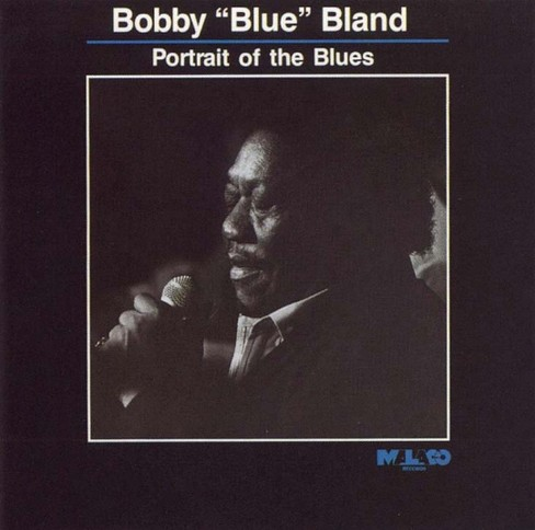 "Bobby ""blue"" bland - Portrait of the blues (CD) - image 1 of 1"