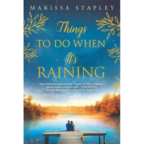 Things to Do When It's Raining - by  Marissa Stapley (Paperback) - image 1 of 1