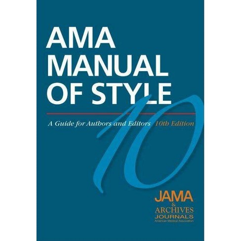 AMA Manual of Style - (AMA Manual of Style: A Guide for Authors (Hardcover)) 10 Edition (Hardcover) - image 1 of 1