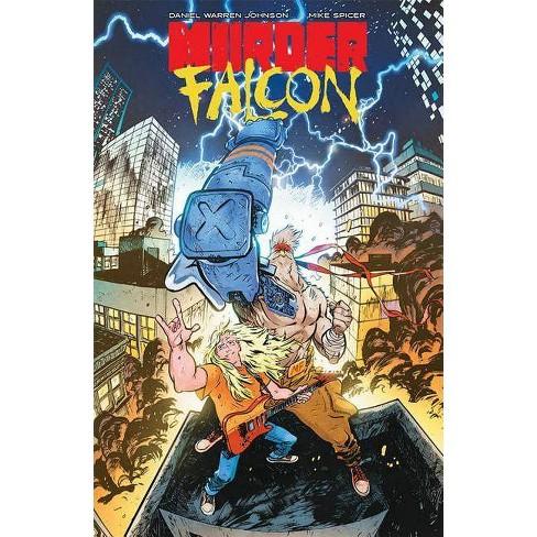 Murder Falcon - by  Daniel Warren Johnson (Paperback) - image 1 of 1