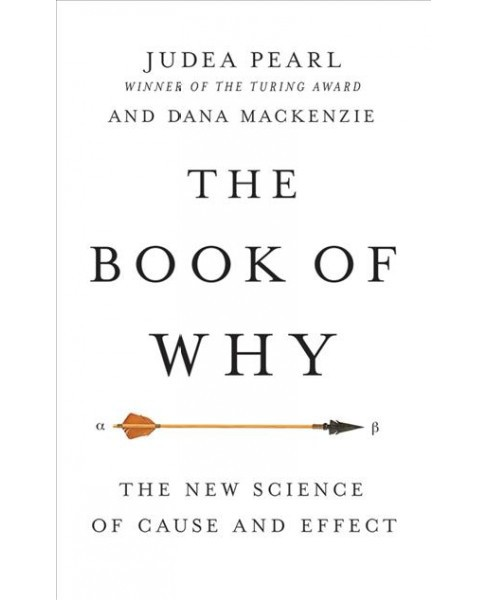 Book Of Why The New Science Of Cause And Effect Includes Pdf