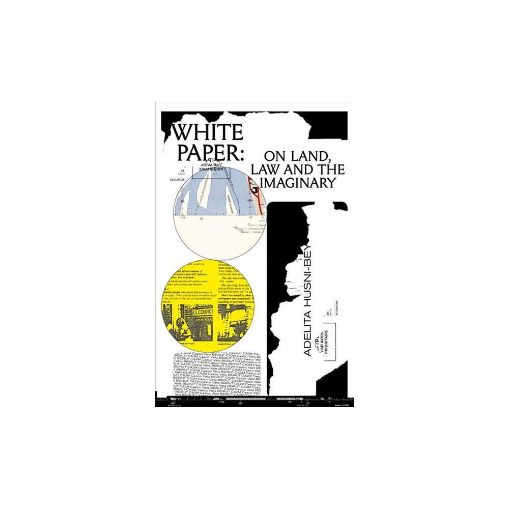 White Paper : On Land, Law and the Imaginary (Paperback)