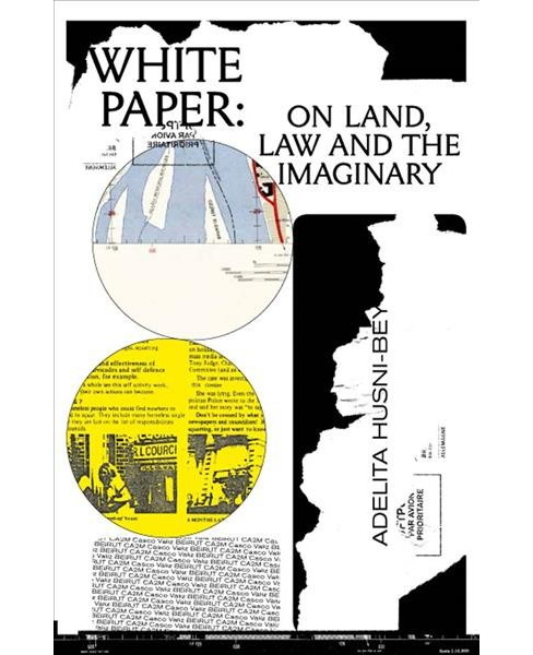 White Paper : On Land, Law and the Imaginary (Paperback) - image 1 of 1