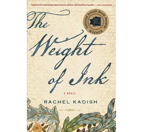 Weight of Ink -  Reprint by Rachel Kadish (Paperback) - image 1 of 1
