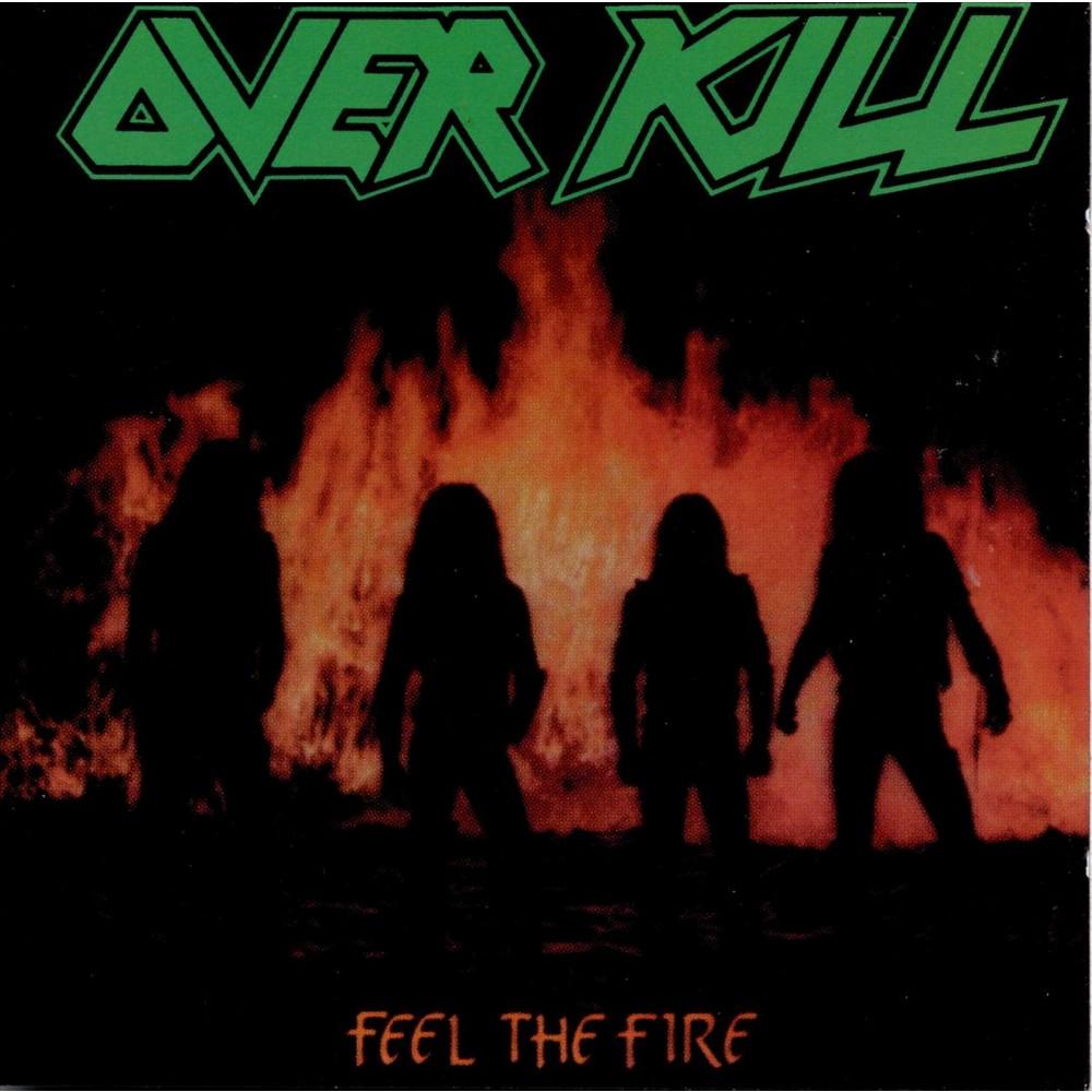 Overkill - Feel The Fire (CD)