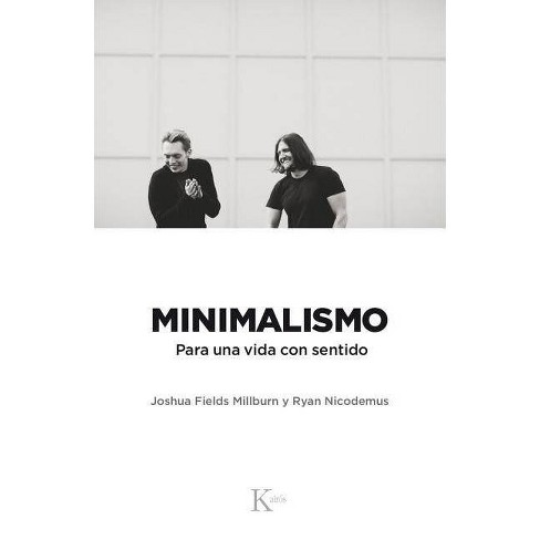 Minimalismo - by  Joshua Fields Millburn & Ryan Nocidemus (Paperback) - image 1 of 1