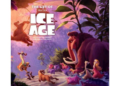 The Art of Ice Age (Hardcover) - image 1 of 1