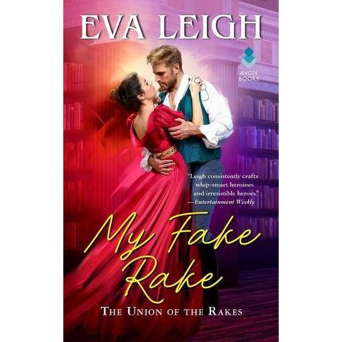 My Fake Rake - (Union of the Rakes) by  Eva Leigh (Paperback) - image 1 of 1